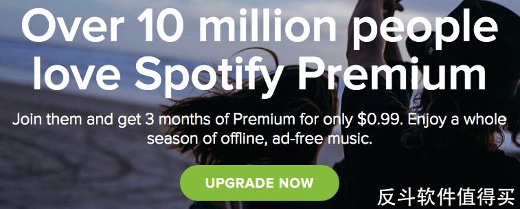 $0.99 一个月的 Spotify Premium 服务丨反斗软件值得买